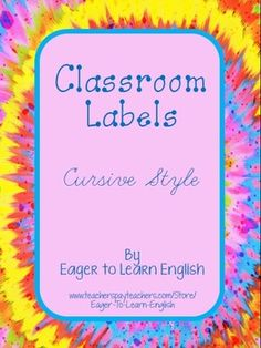Included in this purchase are BOTH my English version (https://www.teacherspayteachers.com/Product/Classroom-Labels-in-English-Cursive-style-1619316) and Spanish version (http://www.teacherspayteachers.com/Product/Classroom-Labels-in-Spanish-Cursive-style-1642551) of my Classroom Labels written with cursive style font.
