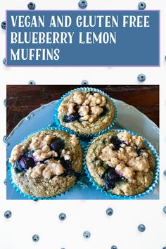Lemon Blueberry Muffins, Gluten Free Blueberry, Gluten Free Muffins, Blue Berry Muffins, Vegan Gluten Free, Lemon Uses, Grab And Go Breakfast, Baking Cups, Sweet And Salty