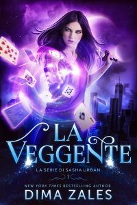 La Veggente by Dima Zales - Digitall Media Alpha Wolf, Sandra Henke, New York Times, Got Books, Books To Read, Vampires, Book 1, This Book, Kindle