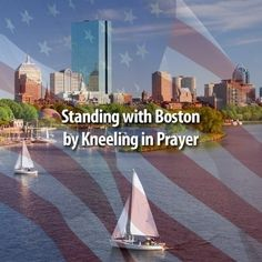 Stand with Boston by kneeing in prayer!