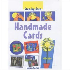 STEP BY STEP HANDMADE CARDS CHILDRENS BOOK BRAND NEW £3.49+FREE POSTAGE