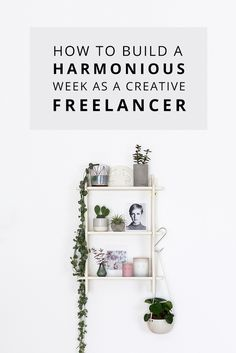 Useful tips and advice to help and support you in building a harmonious week as a freelance creative or creative business owner. Personal And Professional Development, Get More Followers, Simple Living, Blog Tips, Creative Business, Helpful Hints, Cool Photos, Coaching, About Me Blog