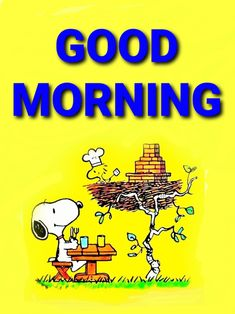 Good Morning Snoopy, Good Morning Wishes Friends, Good Morning Greetings, Good Morning Good Night, Snoopy Love, Charlie Brown And Snoopy, Snoopy And Woodstock, Snoopy Images, Snoopy Pictures