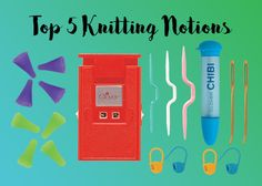 An all NEW Tool School about Clover's Top 5 Knitting Notions. Read more.