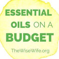 Essential Oils on a Budget