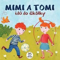 Mimi a Tomi idú do Škôlky :: Pikolky