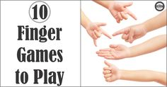 10 Finger Games to Play for Children that require no equipment, toys or preparation. Just fun and time. Great for warm ups and practice.