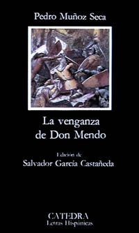 La venganza de Don Mendo - Pedro Muñoz Seca