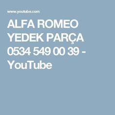 ALFA ROMEO YEDEK PARÇA 0534 549 00 39 - YouTube