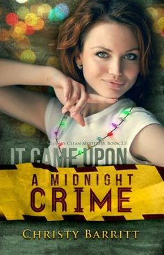 It Came Upon a Midnight Crime, a Novella (Squeaky Clean Mysteries 2.5) by Christy Barritt, http://www.amazon.com/dp/B00A977EE4/ref=cm_sw_r_pi_dp_fn6-qb1W1FNEA