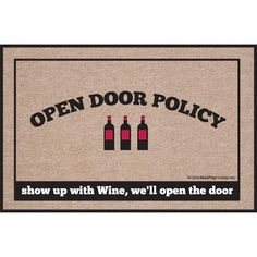 High Cotton Doormat, Open Policy Wine, http://www.amazon.com/dp/B00720511E/ref=cm_sw_r_pi_awdm_ivpaub1SG7NJ0