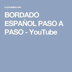 BORDADO ESPAÑOL PASO A PASO - YouTube