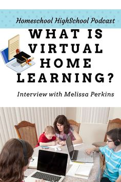 There's not ONE right way to homeschool high school and so Vicki is excited to talk to a new friend about virtual home learning. Our new friend is Melissa Perkins of Blue Star Virtual Home Learning.