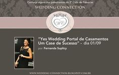 Yes Wedding lecture on WEDDING CONNECTION Fernanda Suplicy