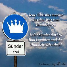 Wer an Jesus Christus glaubt, ist bereits im Himmel!