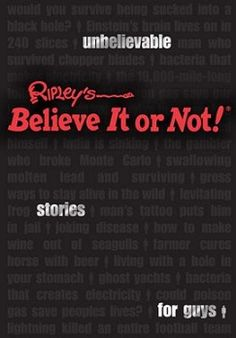 Ripley's Unbelievable Stories For Guys ~ Ends 6/19/20