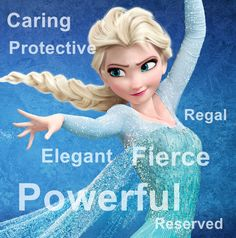 Elsa Inner beauty:As a queen, Elsa acts calm, reserved and regal, well-experienced in grace and poise.