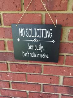 No Soliciting sign, door sign, front door sign, custom sign, personalized sign, No Soliciting Please