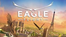 [Eagle Flight] [Video] Eagle Flight lets your fly around Paris in virtual reality #Playstation4 #PS4 #Sony #videogames #playstation #gamer #games #gaming