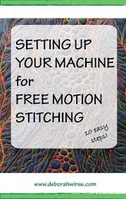 Machine setup for Free Motion stitching, in 10 easy steps Deborah Wirsu Textile Artist thread sketching thead painting free machine embroidery free motion stitching free motion quiling how to set up your machine for free motion stitching fr Freehand Machine Embroidery, Sewing Machine Embroidery, Free Motion Embroidery, Free Motion Quilting, Hand Embroidery, Eyebrow Embroidery, Embroidery Tools, Embroidery Supplies, Machine Applique