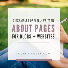 7 Examples of Well Written About Pages for Blogs and Websites #aboutpage tips