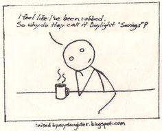 The Daylight Savings Hangover. It sucks.