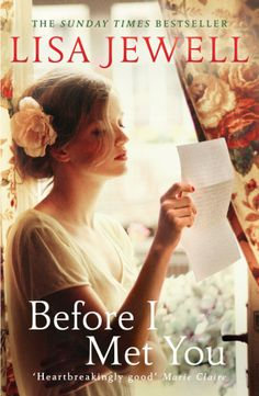 Before I Met You by Lisa Jewell.  Arrow Books, published in paperback 9th May 2013