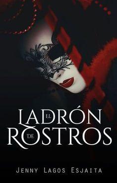 """Tienes que leer """"El Ladrón de Rostros"""" en #Wattpad. #historiacorta"""