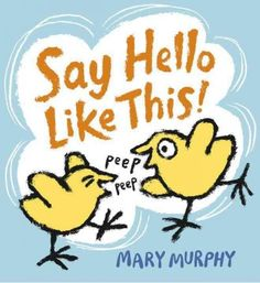 Say Hello Like This!: Our theme was Animal Sounds and our early literacy skill was phonological awareness Toddler Storytime, Toddler Books, Childrens Books, Great Books, New Books, What Do You Hear, Sound Words, Early Literacy, Emergent Literacy