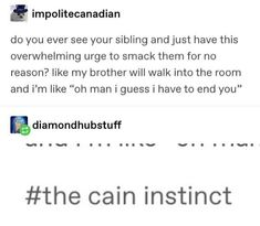 Tumblr Funny, Funny Pins, Funny Quotes, Funny Memes, Laugh Out Loud, Tumblr Stuff, Siblings, Just For Laughs, Haha
