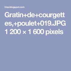 Gratin+de+courgettes,+poulet+019.JPG 1200×1600 pixels