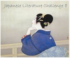 The Japanese Literature Challenge 8: June, 2014 -January, 2015