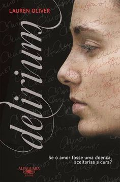 """Bloguinhas Paradise: Opinião - """"Delirium"""", Lauren Oliver. Opinião por Bárbara Moura."""