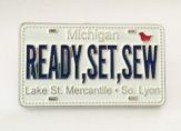 Ready, Set, Sew with this Custom License Plate pin at Lake St. Mercantile in So. Lyon, Michigan for Row by Row Experience 2015. www.pinpeddlers.com