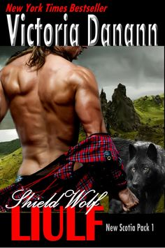 Check Out This Featured #ParanormalRomance Book - Shield Wolf: Liulf by Victoria Danann