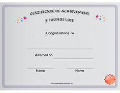 This Printable Certificate Congratulates Someone On The Loss Of Five Pounds Free To And Print