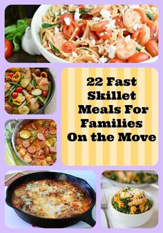 22 Fast Skillet Meals For Families On the Move