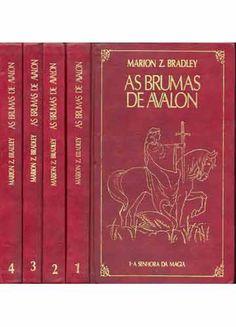 As brumas de Avalon A Senhora da Magia, A Grande Rainha, O Gamo-Rei e O Prisioneiro da Árvore são os quatro volumes que compõem As Brumas de Avalon