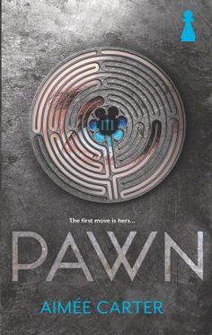 Review: PAWN by Aimee Carter--HUZZAH! Long live YA Dystopian!