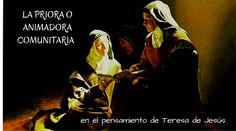 La priora o animadora comunitaria en el pensamiento de santa Teresa de Jesús te