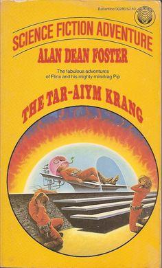 The Tar-Aiym Krang - Alan Dean Foster, cover by Darrell K. Sweet