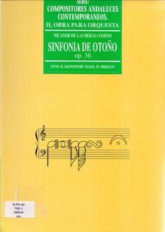 HERAS COMINO, Nicanor de las. Sinfonía de Otoño, op. 36 [partitura y partichelas]. Centro de Documentación Musical de Andalucía.