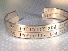 Best Friend Bracelets - To Infinity and Beyond - Hand Stamped Cuff Bracelets - Customizable - BFF Gift - Set Of Two. $23.00, via Etsy.