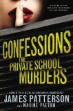 The Private School Murders (Confessions , book 2) by Maxine Paetro and James Patterson
