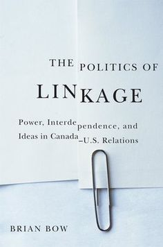 The Politics Of Linkage cover design by David Drummond (UBC Press)