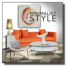 """""""Minimalist Style"""" by constanceann ❤ liked on Polyvore featuring interior, interiors, interior design, home, home decor, interior decorating, SCP, Moe's Home Collection, Modloft and Minimaliststyle"""