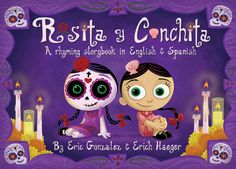 Childrens books for Day of the Dead/ Dia de los Muertos, Rosita y Conchita. A rhyming story book in English and Spanish Elementary Spanish, Elementary Art, Elementary Teacher, Cute Link, Spanish Lessons, Art Lessons, Learning Spanish, Spanish Activities, Preschool Spanish