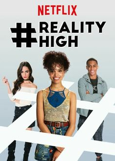 #realityhigh Netflix movie (2017)