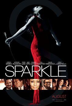 Sparkle Movie 2012 - The last film starring Whitney Houston
