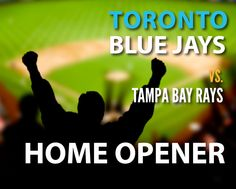 $62 and Up for a Ticket to the HOME OPENER for the Toronto Blue Jays vs. Tampa Bay Rays on April 13, 2015 Baseball 2016, Good Luck To You, Tampa Bay Rays, Best Deals Online, Toronto Blue Jays, April 13, Ticket, How To Get, Fan